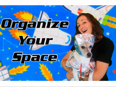 Organize Your Space / Organization Lesson for Kids
