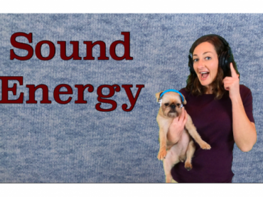 Sound Energy Lesson for Kids