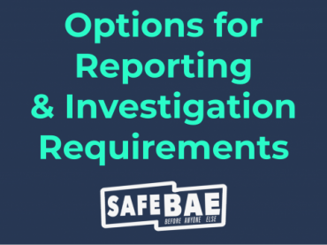 Options for Reporting & Investigation Requirements