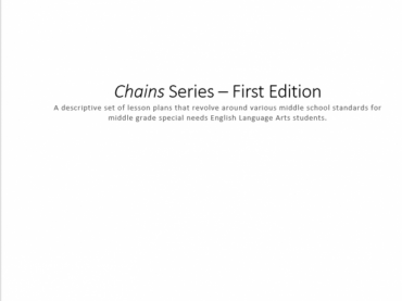 Chains Series: A set of Descriptive Lesson Plans for Middle School Special Needs ELA