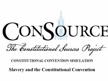 The Constitutional Convention: Slavery and the Constitution