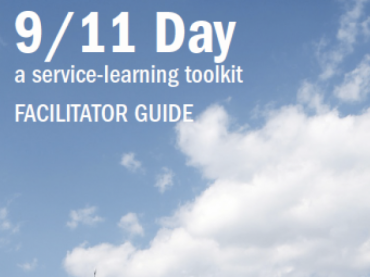 9/11 Day Facilitator Guide: A Service-Learning Toolkit