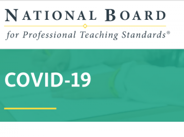 COVID-19 - NBPTS   Shaping the profession that shapes America's future