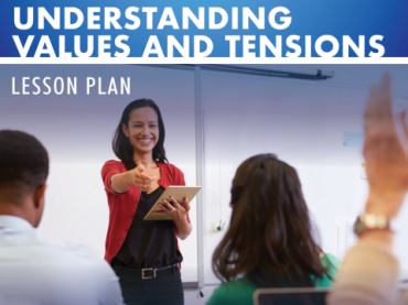 Understanding Values and Tensions Lesson Plan - High School