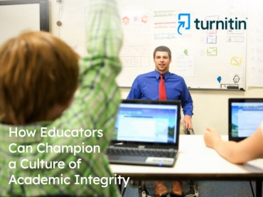 How Educators Can Champion a Culture of Academic Integrity