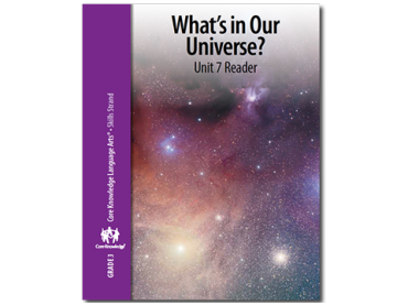 CKLA Grade 3 Skills: Unit 7--What in Our Universe?