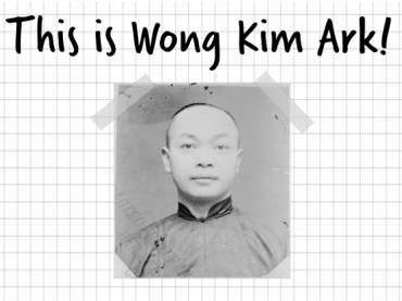 Wong Kim Ark and Birthright Citizenship Poster