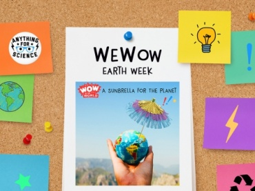 Earth Week is going to WOW!