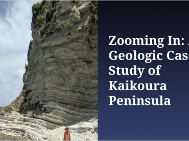 Zooming In: A Geologic Case Study of Kaikoura Peninsula