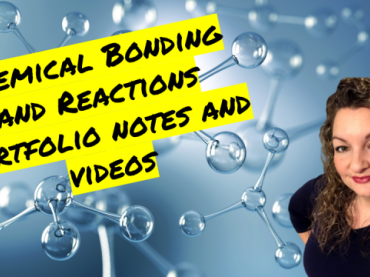 Chemical Bonding and Reactions Portfolio Guided Notes and Videos