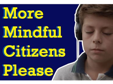 More Mindful Citizens Please