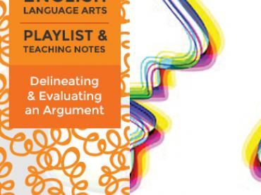 Grade 8 Playlist: Delineating and Evaluating an Argument