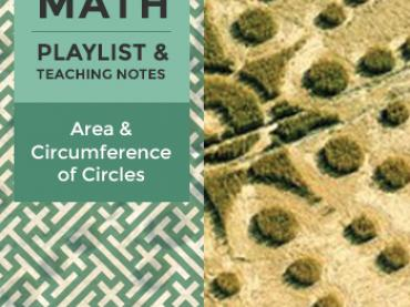 Grade 7 Playlist: Area and Circumference of Circles