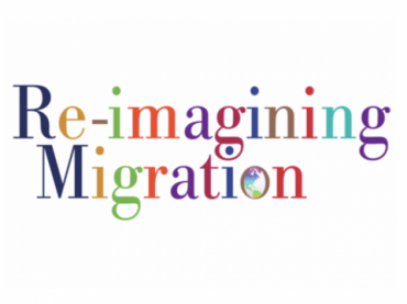 Re-Imagining Migration: Connecting Immigrants of the Past, Present and Future—Parts 1 and 2