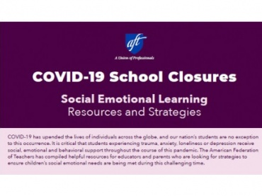 COVID-19 School Closures: Social Emotional Learning Resources and Strategies
