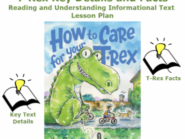 Reading and Understanding Informational Text with T-Rex Lesson Plan