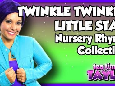 Twinkle Twinkle Little Star Nursery Rhyme Collection | Kid Songs Collection on Tea Time with Tayla