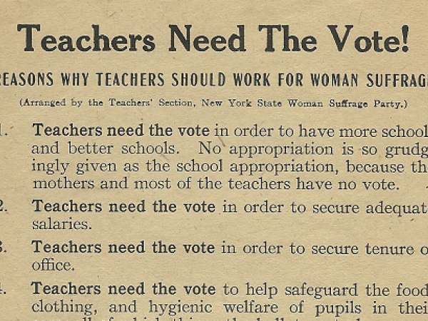 "Women's Suffrage: ""Teachers Need The Vote!"" Flier"