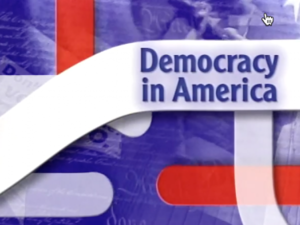 """Democracy in America, """"Elections: The Maintenance of Democracy"""""""