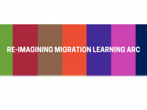 The Re-imagining Migration Learning Arc