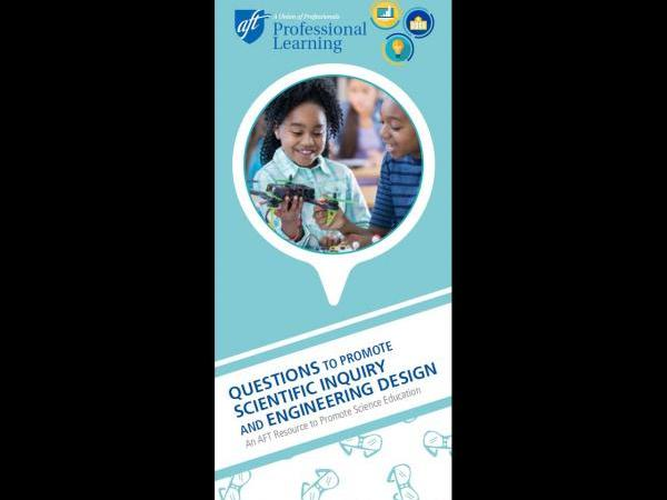Questions to Promote Scientific Inquiry and Engineering Design