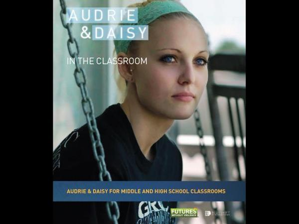 Audrie & Daisy: Lesson Plans for Educators to Encourage Student Dialogue and Understanding the Root Causes of Sexual Violence