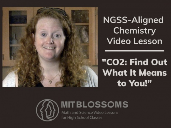 Next Generation Science Standards-Aligned MIT Blossoms Lesson—Chemistry of Climate Change