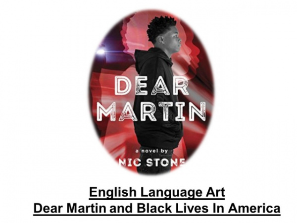 Dear Martin by Nic Stone (Distance Learning)