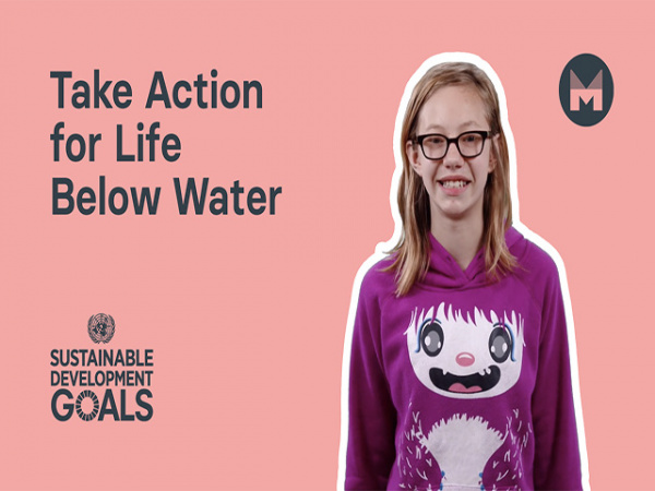 Take Action for Life Below Water | Sustainable Development Goal 14 | (Ages 5 - 11)