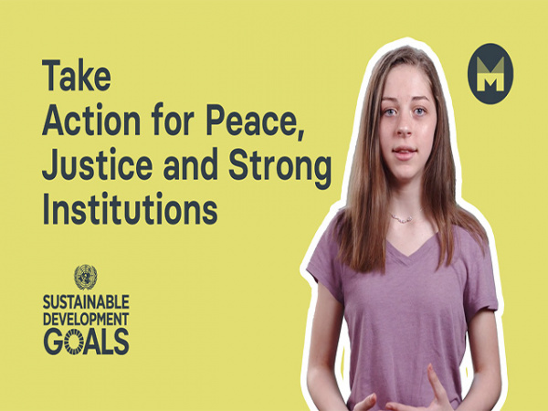 Take Action for Peace, Justice and Strong Institutions (Ages 11 - 17)