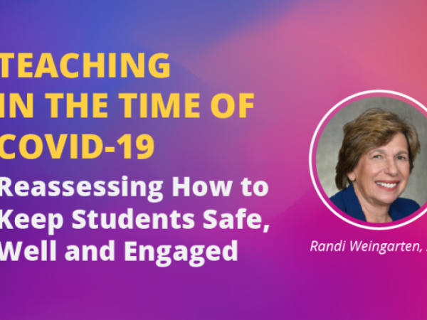 Teaching in the Time of COVID-19: Reassessing How to Keep Students Safe, Well and Engaged