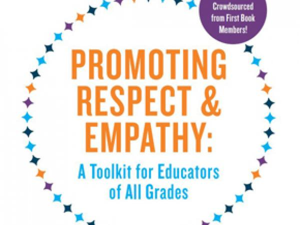 PROMOTING  RESPECT & EMPATHY: A Toolkit for Educators of All Grades