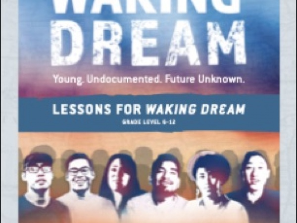 Lessons for Waking Dream: Learning about Immigrant Experiences