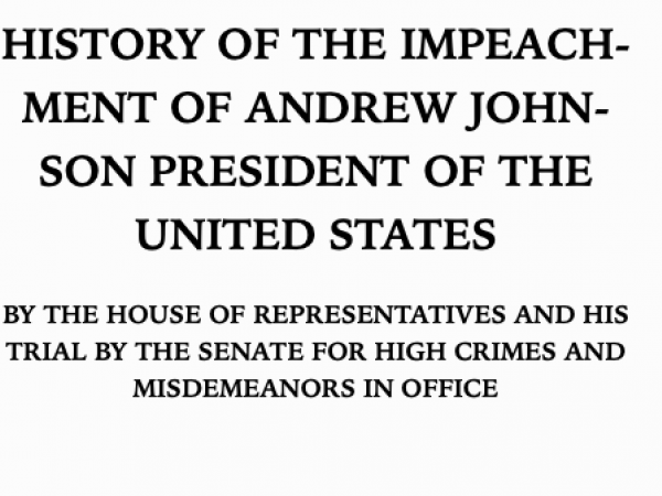 History of the Impeachment of Andrew Johnson, 1868