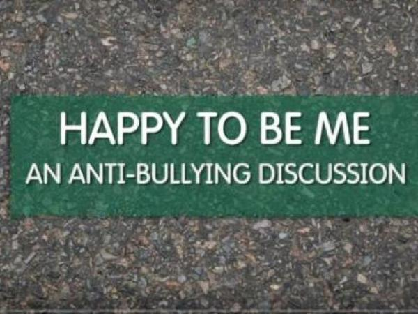 Happy to Be Me: An Anti-bullying Discussion Parts 1-5