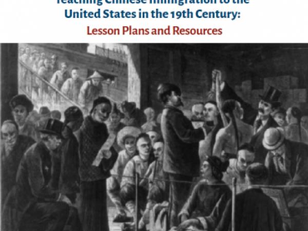Teaching Chinese Immigration in the 19th Century: Lesson Plans and Resources