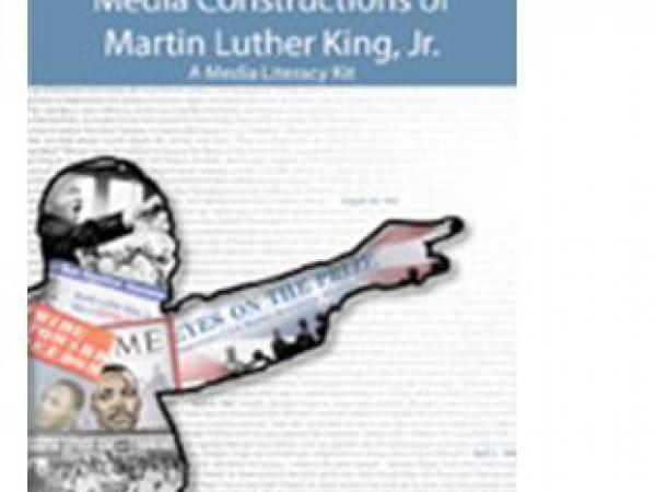 Media Constructions of Martin Luther King, Jr.