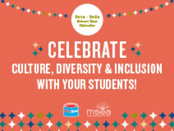 Celebrate Culture, Diversity and Inclusion with your Students (2019-2020 School Year Calendar)