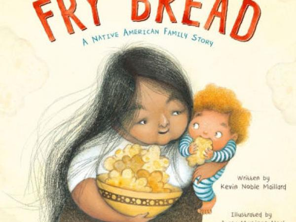 Fry Bread: A Native American Family Tradition (book discussion guide)