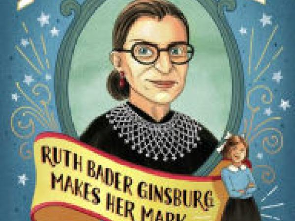 I Dissent: Ruth Bader Ginsburg Makes Her Mark (discussion guide)