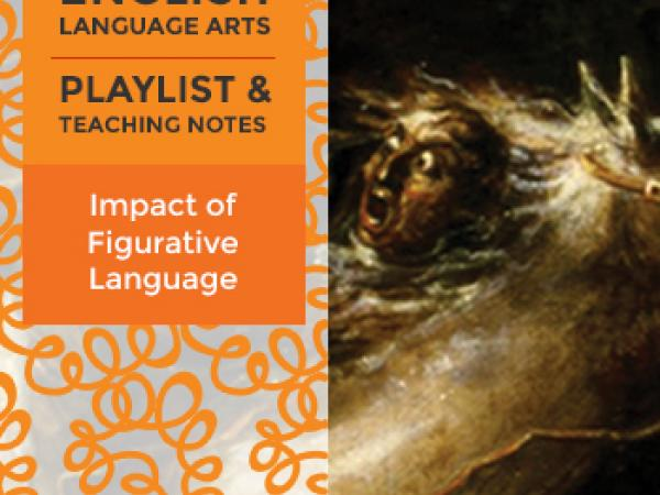 Grades 11–12 Playlist: Impact of Figurative Language on Meaning and Tone